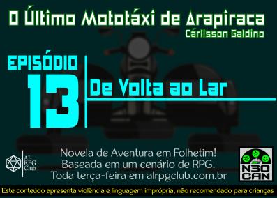 O Último Mototáxi de Arapiraca (De volta ao lar)