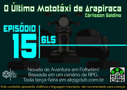O Último Mototáxi de Arapiraca (6L5)