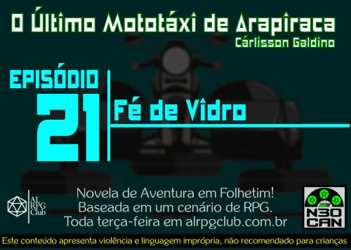 O Último Mototáxi de Arapiraca (Fé de vidro)