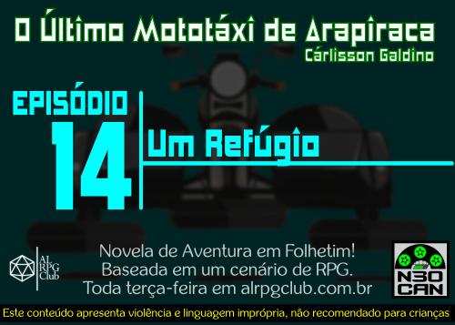 O Último Mototáxi de Arapiraca (Um Refúgio)