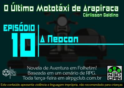 O Último Mototáxi de Arapiraca (A Neocon)