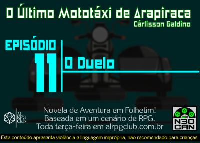 O Último Mototáxi de Arapiraca (Duelo)