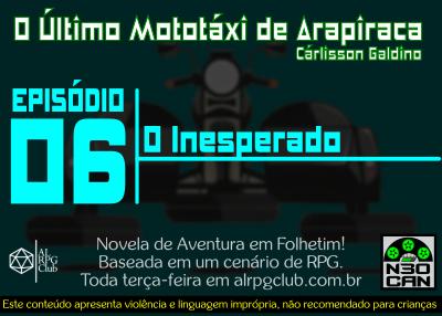 O Último Mototáxi de Arapiraca (O inesperado)