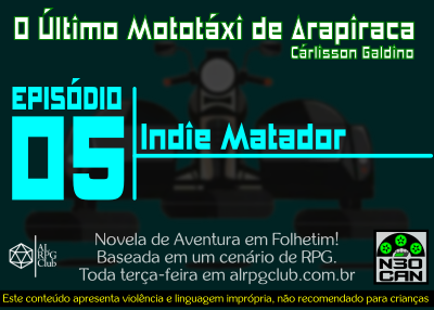 O Último Mototáxi de Arapiraca (Indie Matador)