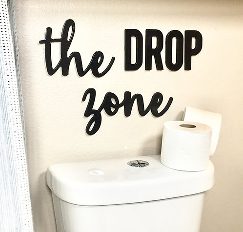 The DROP zone - funny bathroom sign