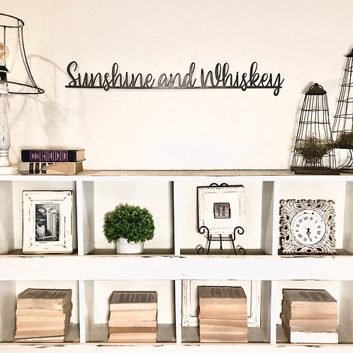 sunshine and whiskey metal sign