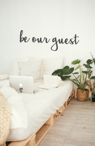 be our guest - Large Cursive Wall Sign