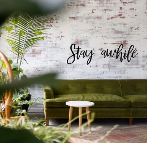 Stay awhile Wall Script