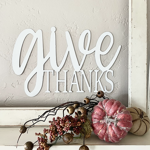 Give thanks raw metal sign