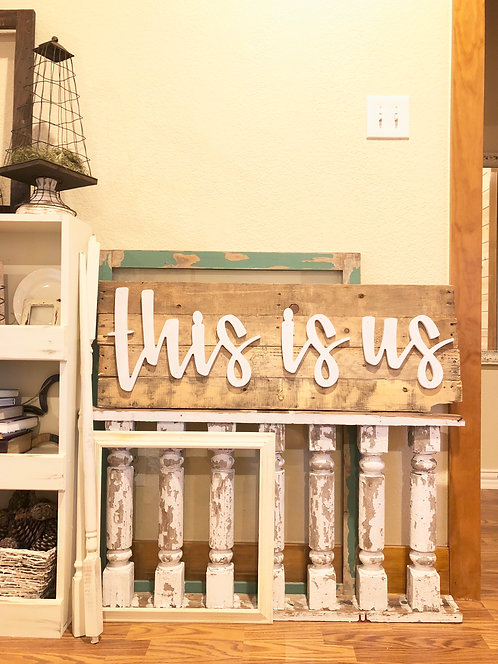 this is us- Unfinished cursive Wood Words only