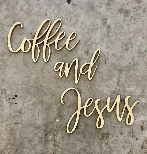 Coffee and Jesus Sign - Wood wall word Phrase