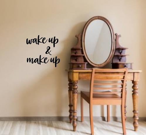 wake up & make up Wall Script