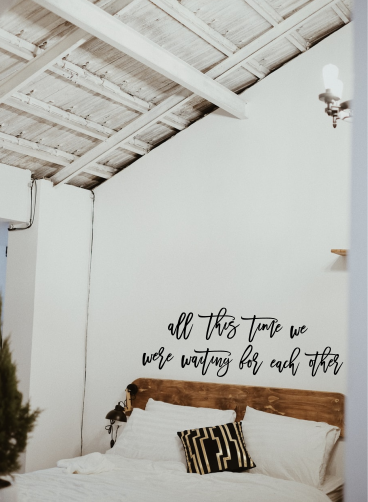 all this time we were waiting |  Sign | Script | Bedroom | Cursive| Rustic |Farm
