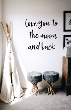 love you the moon and back wall script | Cursive | DIY