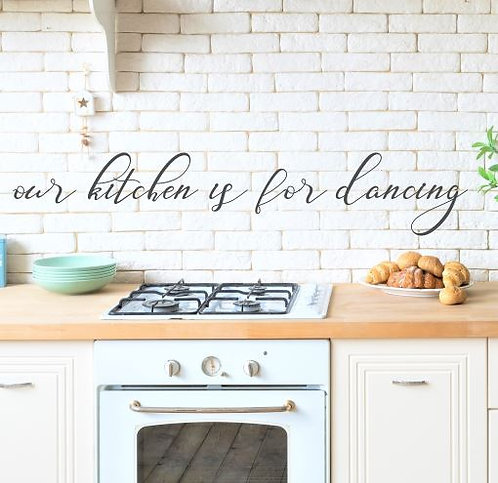 our kitchen is for dancing wall script phrase sign | Farmhouse Sign | Kitchen lo
