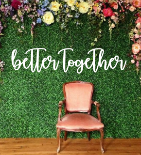 Better together wood wall script | Wood Cut Out Letters | Backdrop | Custom | Br