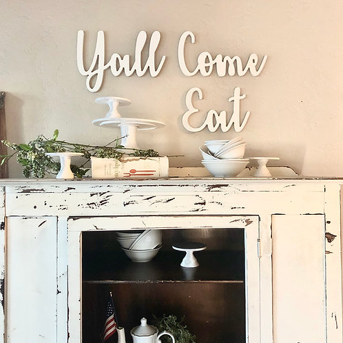 ya'll come eat wall word phrase | Farmhouse Country Kitchen