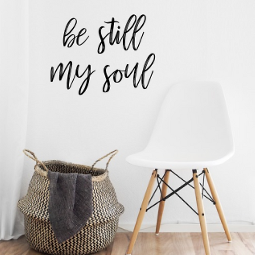 be still my soul wall sign | 3-d| Wall script | Farmhouse wall sign | Verse | S