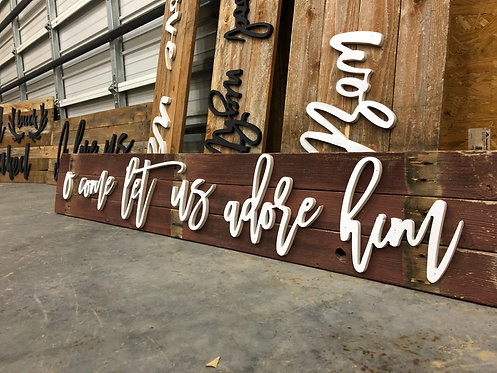 O come let us adore him- Diy Sign,