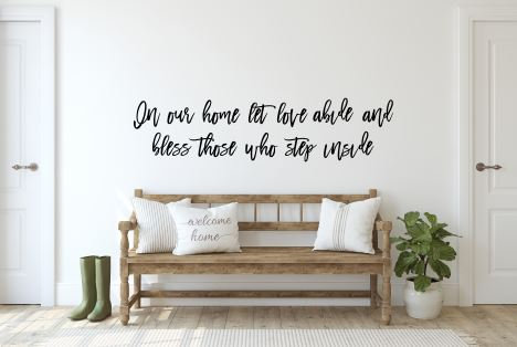 In our home let love abide - Wall words