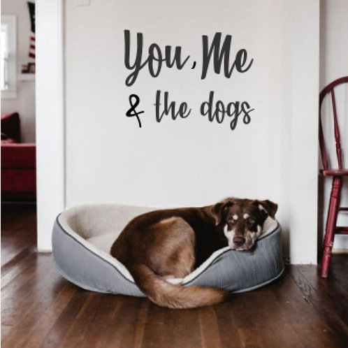 You, Me & the dogs wall script