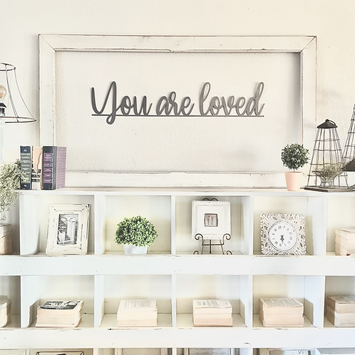 You are loved Metal Sign