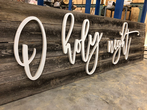 O Holy Night - huge wooden letters- Diy Sign