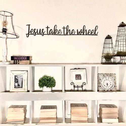Jesus take the wheel Metal Sign