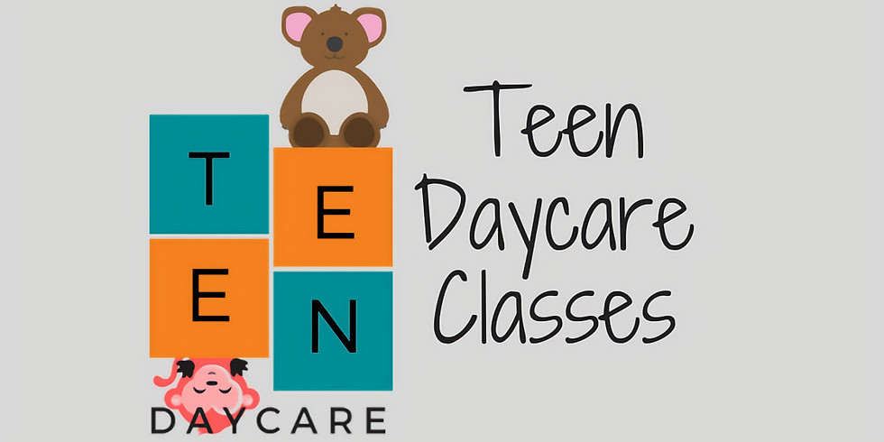 Teen Daycare Classes