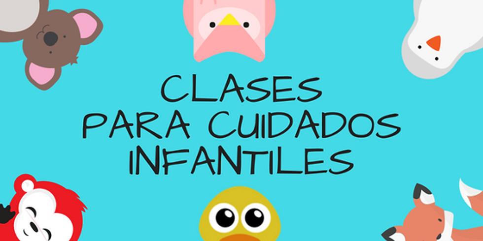 CLASES  PARA CUIDADOS INFANTILES