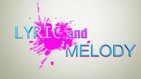 Lyric and Melody