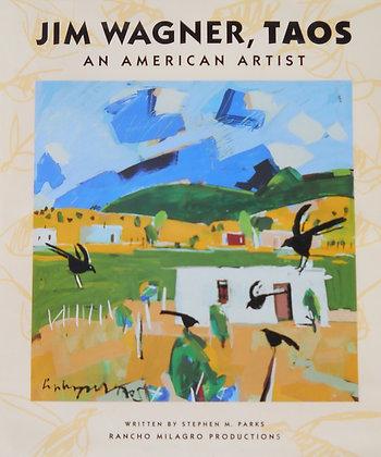 Jim Wagner An American Artist Book