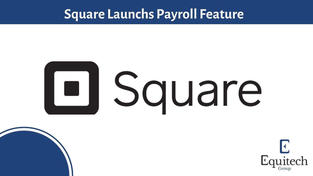 Square launches Payroll features