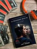 Thirteen Reasons Why!