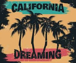 Moving Forward California Dreaming