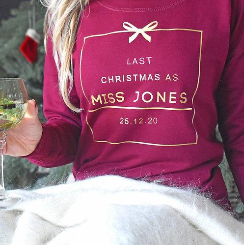 'Last Christmas As Miss' Personalised Christmas Jumper