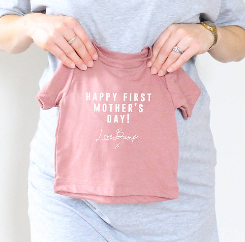 'Happy First Mother's Day! Love Bump X' Baby T