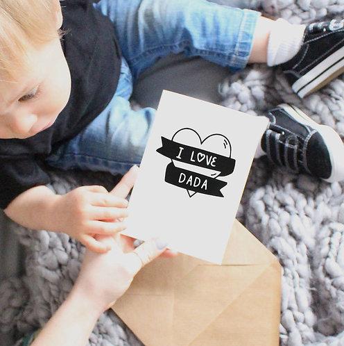 'I Love Dada' Card
