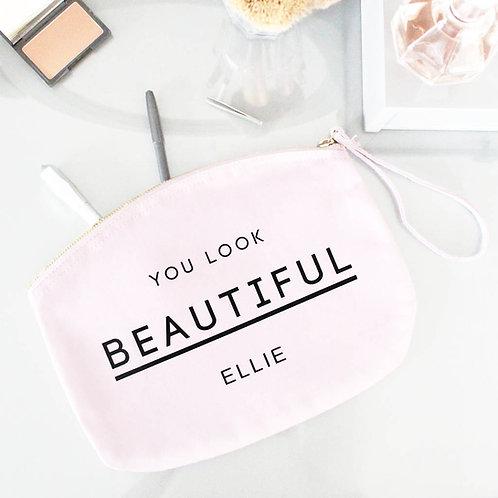 'You Look Beautiful' Personalised Make Up Bag