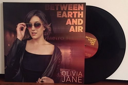 Between Earth And Air by Olivia Jane - VINYL