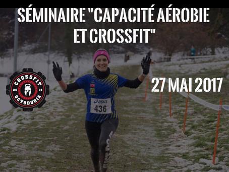 """Séminaire """"capacité aérobie et CrossFit"""""""