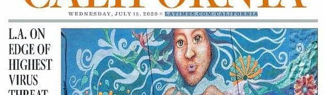 """""""Madre Naturaleza"""" on California LA Times Cover"""