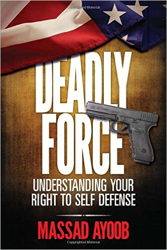 Deadly Force - Massad Ayoob