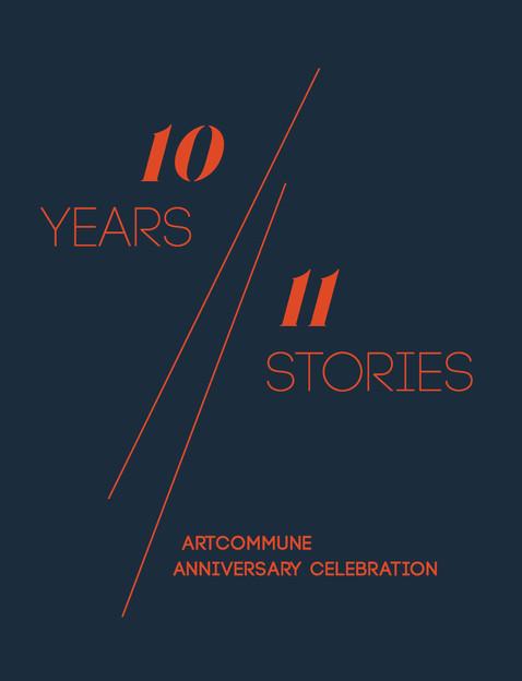 10 Years//11 Stories: artcommune Anniversary Celebration