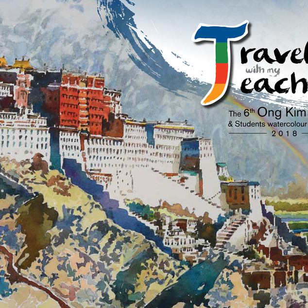 Travels with my Teacher: The 6th Ong Kim Seng and Students Watercolour Exhibition