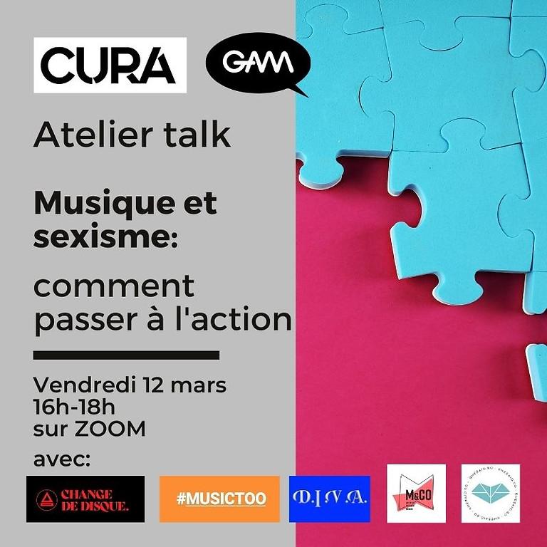 CURA - Atelier Sexisme & musique: comment passer à l'action?