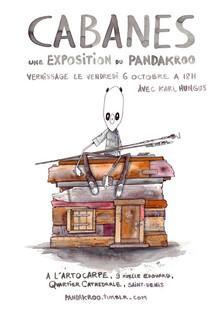 Exposition - Cabanes / Pandakroo