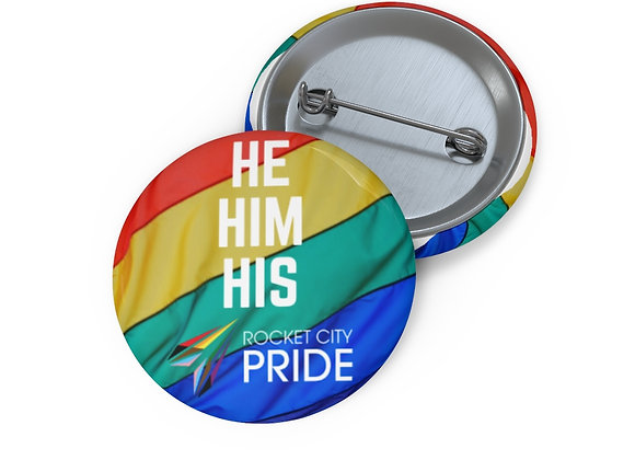 He, Him, His Pronouns Pin Buttons