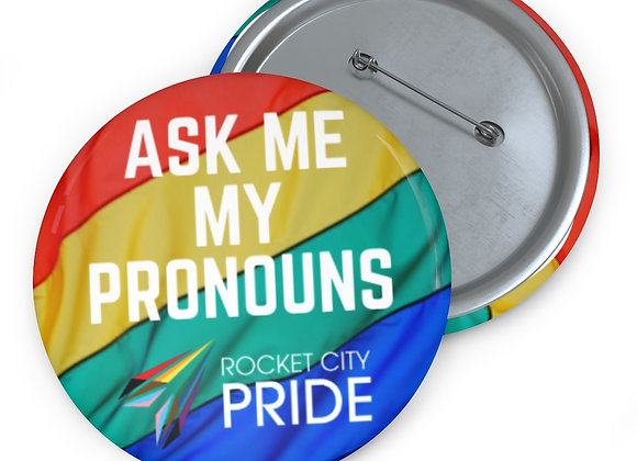 Ask Me My Pronouns Pin Buttons