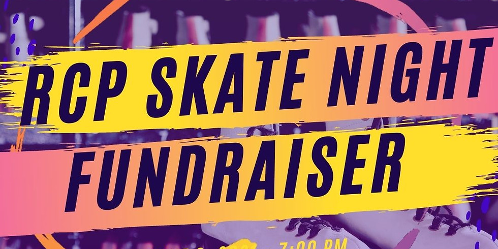RCP Skate Night Fundraiser
